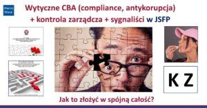 Wytyczne CBA, kontrola zarządcza, dyrektywa o sygnalistach - jak to złożyć w spójną całość